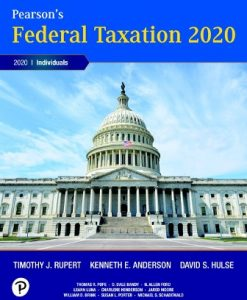 Test Bank for Pearson's Federal Taxation 2020 Individuals, 33rd Edition, Timothy J. Rupert, Kenneth E. Anderson, ISBN-10: 0135197341, ISBN-13: 9780135197349