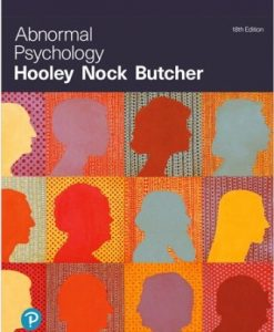 Test Bank for Abnormal Psychology 18/E Hooley ISBN-10: 0135212170, ISBN-13: 9780135212172, ISBN-10: 0134999177, ISBN-13: 9780134999173