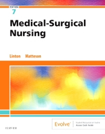 Test Bank for Medical-Surgical Nursing, 7th Edition, Adrianne Dill Linton, ISBN: 9780323554596