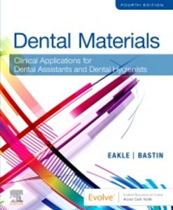 Test Bank for Dental Materials 4th Edition by Eakle, ISBN: 9780323596589