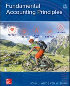 Test Bank for Fundamental Accounting Principles, 24th Edition, John Wild, Ken Shaw, ISBN10: 1259916960, ISBN13: 9781259916960