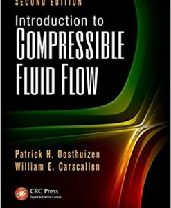 Introduction to Compressible Fluid Flow 2nd Oosthuizen Solution Manual