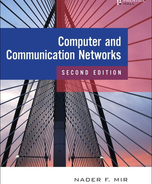 Solution Manual for Computer and Communication Networks, 2/E Nader F. Mir