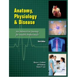 Test Bank for Anatomy Physiology and Disease 3rd Edition by Colbert