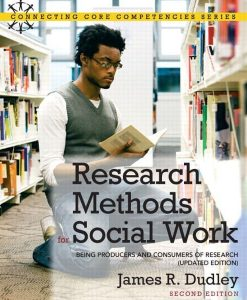 Test Bank For Research Methods for Social Work: Being Producers and Consumers of Research (Updated Edition), 2/E 2nd Edition