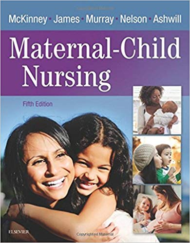 Test Bank for Maternal-Child Nursing 5th Edition