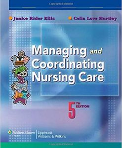 Test Bank for Managing and Coordinating Nursing Care Fifth Edition