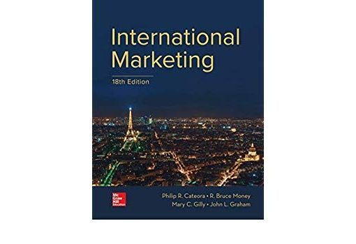 Test Bank for International Marketing 18th by Cateora