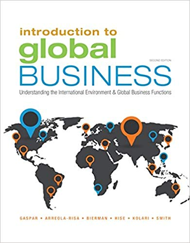 Test Bank for Introduction to Global Business: Understanding the International Environment & Global Business Functions 2nd Edition