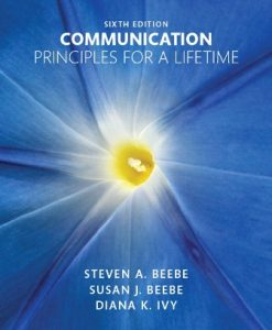 Test Bank for Communication: Principles for a Lifetime, 6th Edition, Steven A. Beebe, Susan J. Beebe, Diana K. Ivy, ISBN-10: 0134126890, ISBN-13: 9780134126890