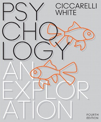 Test Bank for Psychology: An Exploration 4th Edition Ciccarelli ISBN-10: 0134517962, ISBN-13: 9780134517964 ISBN-10: 0134639014, ISBN-13: 9780134639017