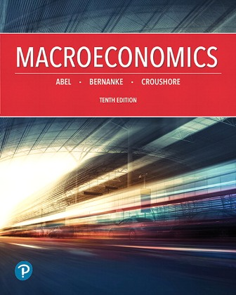 Test Bank for Macroeconomics 10th Edition Abel ISBN-10: 0134896440 ISBN-13: 9780134896441