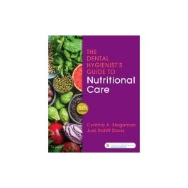 Test Bank for The Dental Hygienists Guide to Nutritional Care 5th Edition By Stegeman