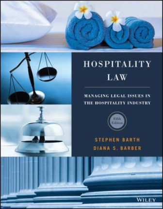 Test Bank for Hospitality Law 5th Edition Barth, ISBN: 1119299098, ISBN: 9781119305040