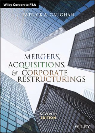 Test Bank for Mergers, Acquisitions, and Corporate Restructurings, 7th Edition, Patrick A. Gaughan, ISBN: 1119380766, ISBN: 9781119380764