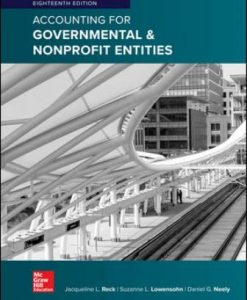 Test Bank for Accounting for Governmental and Nonprofit Entities 18th Edition Reck ISBN10: 1259917053 ISBN13: 9781259917059