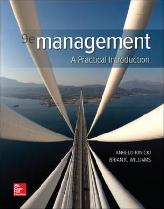 Test Bank for Management, 9th Edition, Angelo Kinicki, Brian Williams, ISBN10: 1260075117, ISBN13: 9781260075113