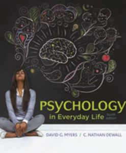 Test Bank for Psychology in Everyday Life 4th Edition Myers ISBN-10: 1319013732, ISBN-13: 9781319013738
