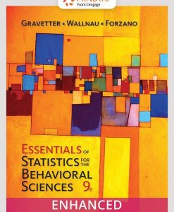 Test Bank for Essentials of Statistics for The Behavioral Sciences, 9th Edition, Frederick J Gravetter, Larry B. Wallnau, Lori-Ann B. Forzano, ISBN-10: 1337098124, ISBN-13: 9781337098120