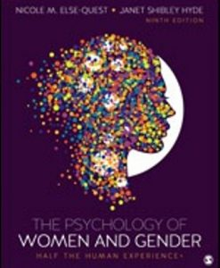 Test Bank for The Psychology of Women and Gender Half the Human Experience + 9th Edition Quest ISBN-10: 1506382827, ISBN-13: 9781506382821