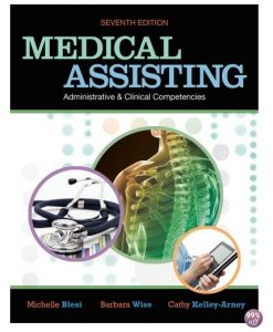 Test Bank for Medical Assisting Administrative and Clinical Competencies 7th Edition by Blesi