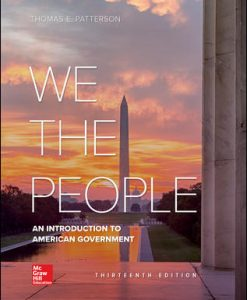 Solution Manual for We The People, 13th Edition, Thomas Patterson, ISBN 10: 125991240X, ISBN 13: 9781259912405