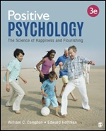Test Bank for Positive Psychology The Science of Happiness and Flourishing 3rd Edition By William C. Compton, Edward Hoffman, ISBN: 9781544322926