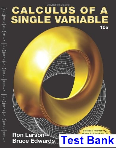 Calculus of a Single Variable 10th Edition Larson Test Bank