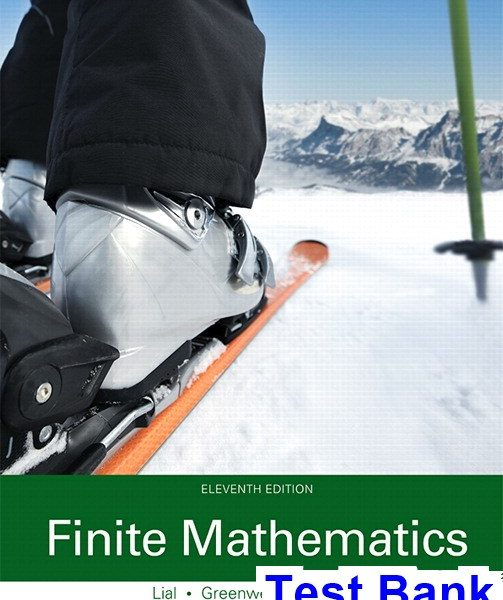 Finite Mathematics 11th Edition Lial Test Bank