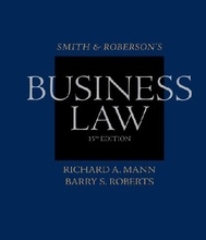 Smith and Roberson's Business Law Mann Roberts 15th Edition Solutions Manual