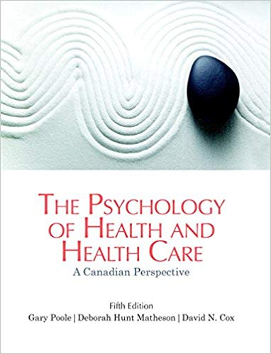 Test Bank for The Psychology of Health and Health Care: A Canadian Perspective 5th Edition