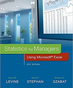 Solution Manual for Statistics for Managers Using Microsoft Excel 8th Edition
