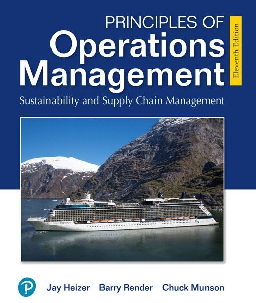 Test Bank for Principles of Operations Management Sustainability and Supply Chain Management 11th by Heizer