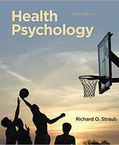 Test Bank for Health Psychology 6th by Straub