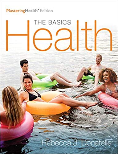 Test Bank for Health The Basics, The Mastering Health Edition 12th by Donatelle