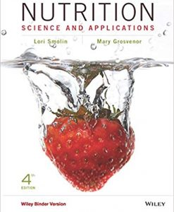 Test Bank for Nutrition Science and Applications, 4th Edition by Smolin