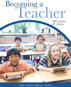 Test Bank for Becoming a Teacher, 5th Canadian Edition, Forrest W. Parkay, Beverly Hardcastle Stanford, John Vaillancourt, Heather Stephens, James Robert Harris, Janette Hughes, George Gadanidis, Diana Petrarca, ISBN-10: 0133081583, ISBN-13: 9780133081589