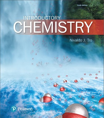 Test Bank for Introductory Chemistry, 6th Edition, Nivaldo J. Tro, ISBN-10: 0134302389, ISBN-13: 9780134302386