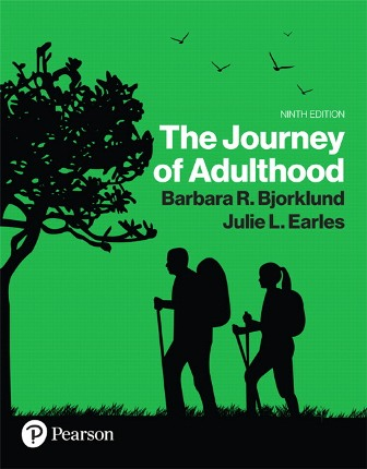 Test Bank for Journey of Adulthood 9th Edition By Barbara R. Bjorklund, ISBN-10: 0134792890, ISBN-13: 9780134792897