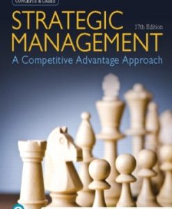 Test Bank for Strategic Management: A Competitive Advantage Approach, Concepts and Cases, 17th Edition, Fred R. David, ISBN-10: 0135199972, ISBN-13: 9780135199978
