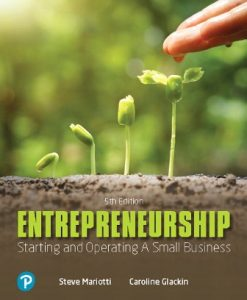 Solution Manual for Entrepreneurship: Starting and Operating A Small Business, 5th Edition, Caroline Glackin, Steve Mariotti, ISBN-10: 0135210526, ISBN-13: 9780135210529