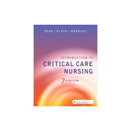 Test Bank for Introduction to Critical Care Nursing 7th Edition by Sole