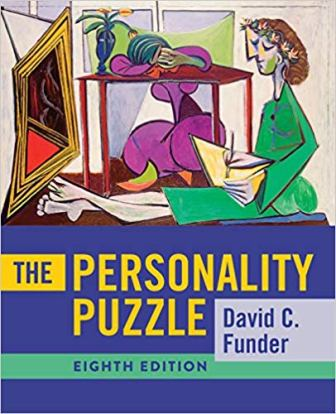 Test Bank for The Personality Puzzle 8th Edition, by David C. Funder, ISBN-10: 0393421783, ISBN-13: 9780393421781