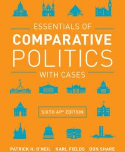 Test Bank for Essentials of Comparative Politics with Cases, 6th AP Edition, Patrick H O'Neil, ISBN: 9780393680560