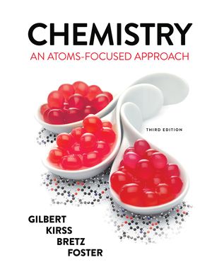 Solution Manual for Chemistry An Atoms-Focused Approach, 3rd Edition, Thomas R Gilbert, Rein V Kirss, Stacey Lowery Bretz, Natalie Foster, ISBN: 9780393428544