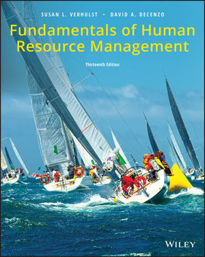 Test Bank for Fundamentals of Human Resource Management 13th Edition Susan L. Verhulst, David A. DeCenzo, ISBN: 1119495180, ISBN: 9781119495185