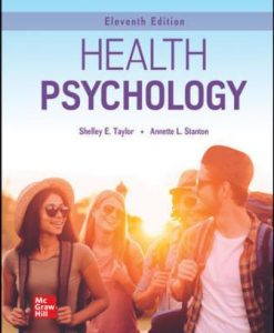 Solution Manual for Health Psychology, 11th Edition, Shelley Taylor, Annette L. Stanton, ISBN10: 1260253902, ISBN13: 9781260253900