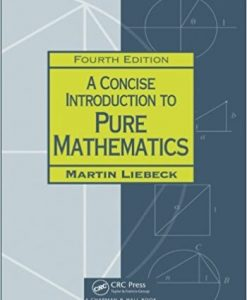 Concise Introduction to Pure Mathematics 4th Liebeck Solution Manual