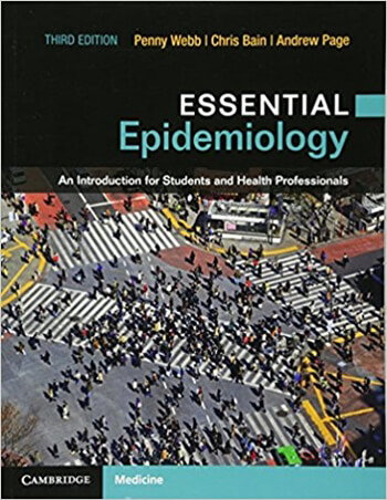 Essential Epidemiology An Introduction for Students and Health Professionals 3rd Webb Test Bank