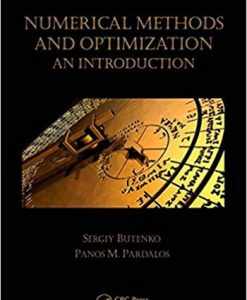 Numerical Methods and Optimization An Introduction 1st Butenko Solution Manual
